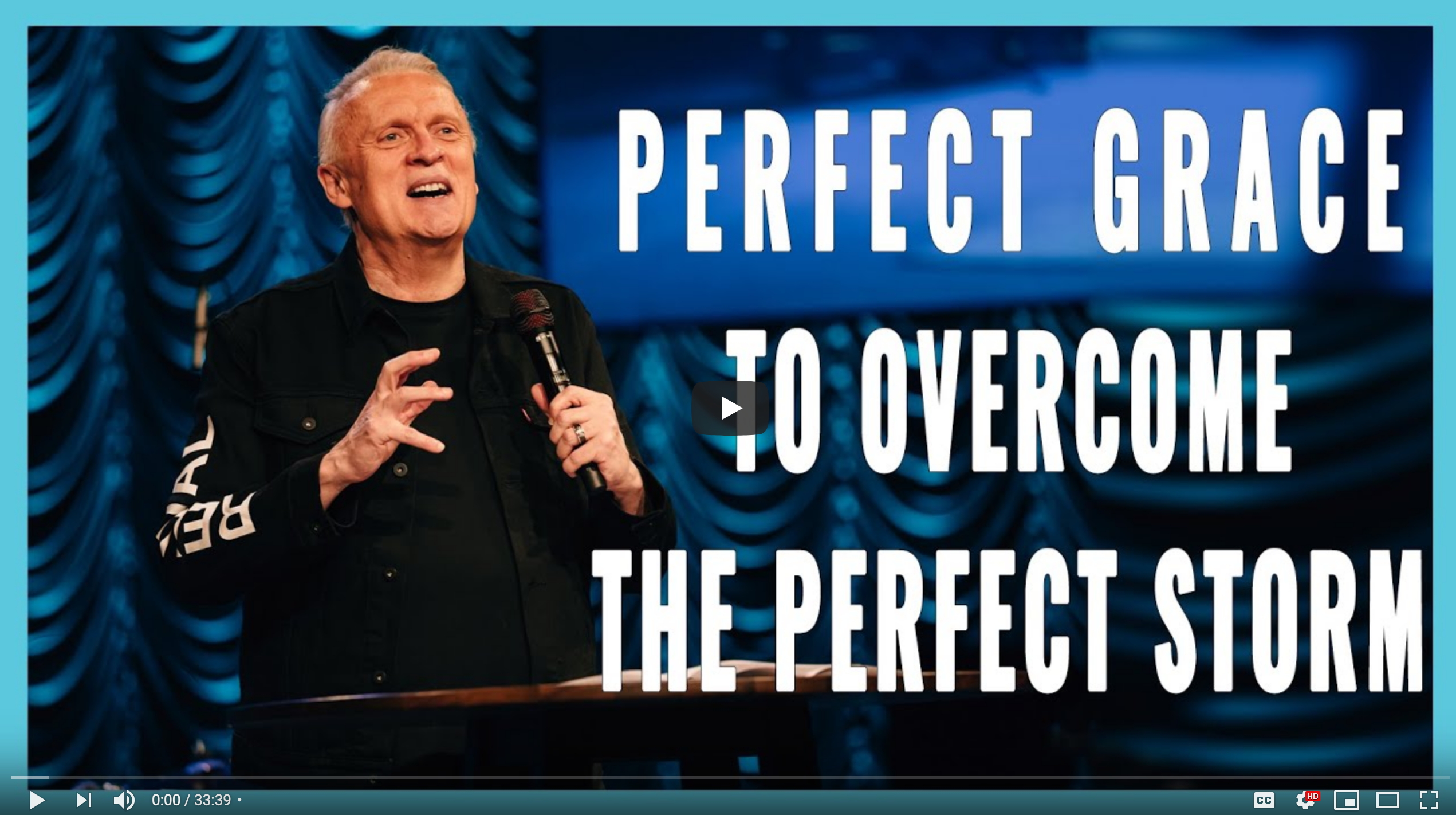 Perfect Grace to Overcome the Perfect Storm